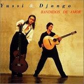 Bandidos De Amor by Yussi & Django