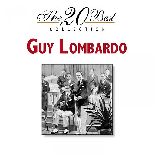 The 20 Best Collection von Guy Lombardo
