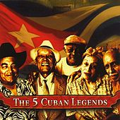 The 5 Cuban Legends by Various Artists
