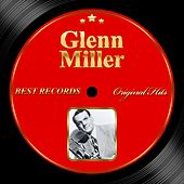 Original Hits: Glen Miller by Glenn Miller