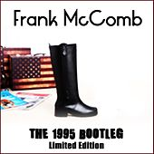 The 1995 Bootleg (Limited edition) by Frank McComb