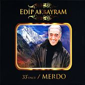33'üncü by Edip Akbayram