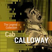 The Legend Collection: Cab Calloway by Various Artists