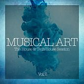 Musical Art - The House & Tech-House Session, Vol. 2 by Various Artists