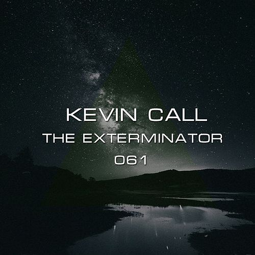 The Exterminator - Single by Kevin Call