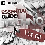 Essential Guide: Techno Vol. 08 - EP by Various Artists