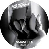 Slayer Ep by Smash TV