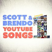 YouTube Songs, Vol. 1 by Scott
