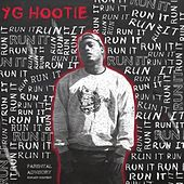Run It - Single by YG Hootie