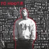 Run It - Single by YG Hootie