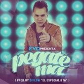 Pegate Ma - Single by Evo