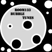 Room133 Bubble Tunes by Various Artists