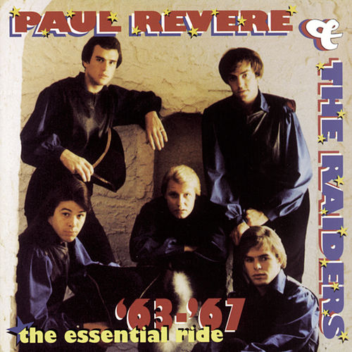 The Essential Ride '63-'67 by Paul Revere & the Raiders