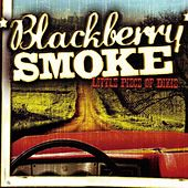 Little Piece Of Dixie by Blackberry Smoke