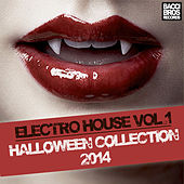 Electro House Vol. 1 - Halloween Collection 2014 by Various Artists