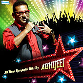 All Time Romantic Hits By Abhijeet by Various Artists