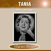 (1930-1931), Vol. 1 by Tania