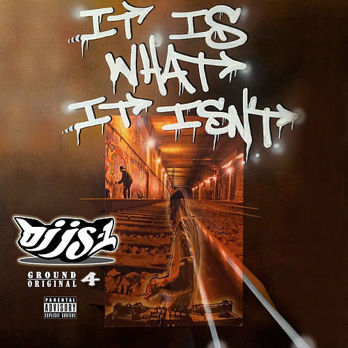 It Is What It Isn't by DJ JS-1