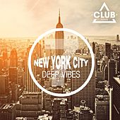 New York City Deep Vibes, Vol. 7 by Various Artists