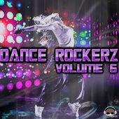 Dance Rockerz, Vol. 6 by Various Artists