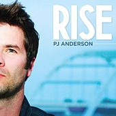 Rise by PJ Anderson
