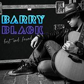 Lost & Found by Barry Black
