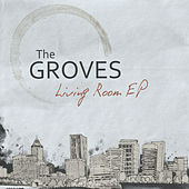 Living Room EP by Groves