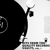 Hits from the Quality Records Vaults, Vol. 1 von Various Artists