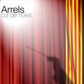 Arrels by Cor de Noies Arrels