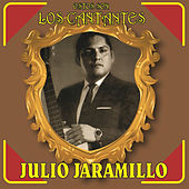 Estos Son los Cantantes by Julio Jaramillo