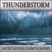 Thunderstorm: Sounds of Distant Thunder Rumble, Rain, & Ocean Waves for Deep Sleep & Relaxation by Robbins Island Music Group