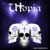 Sem Direção by Utopia