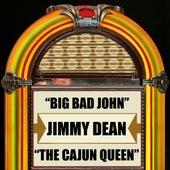 Big Bad John / The Cajun Queen by Jimmy Dean