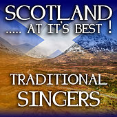 Scotland...at it's Best!: Traditional Singers by Various Artists