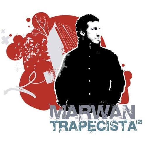 Trapecista by Marwan