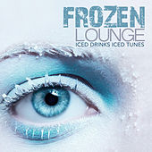FROZEN LOUNGE Iced Drinks Iced Tunes by Various Artists