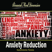 Anxiety Reduction: Isochronic Tones Brainwave Entrainment by Binaural Mind Dimension