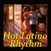 Hot Latino Rhythm by Various Artists