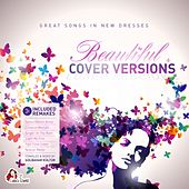 Beautiful Cover Versions (Compiled & Mixed by Gülbahar Kültür) von Various Artists