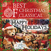 Best Of Christmas Classical: Happy Holidays by Various Artists