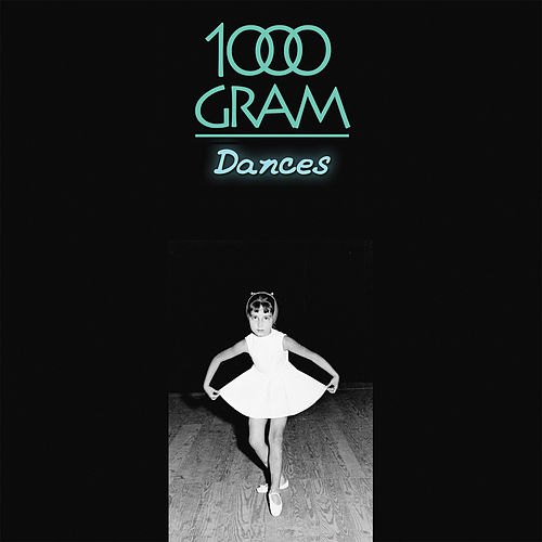 Dances by 1000 Gram
