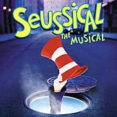 Seussical The Musical by Various Artists