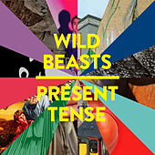 Present Tense (Special Edition) by Wild Beasts