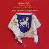 Dufay: The Masses for 1453 by Cantica Symphonia
