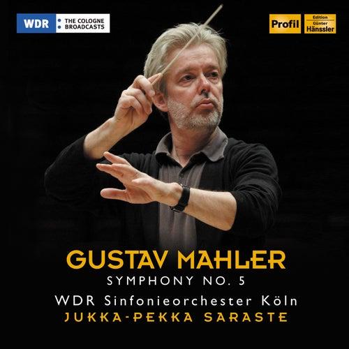Mahler: Symphony No. 5 by WDR Sinfonieorchester Köln