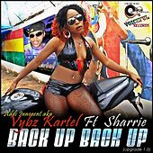 Back up Back up (Upgrade 1.0) [feat. Sharrie] by VYBZ Kartel