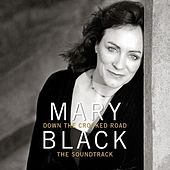 Down the Crooked Road (The Soundtrack) by Mary Black
