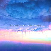 The Truth by Mansions on the Moon