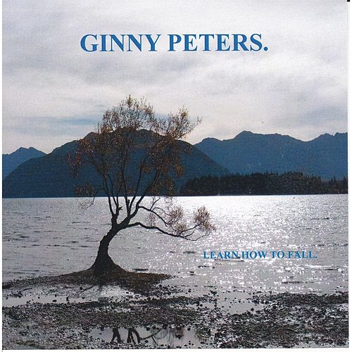 Learn How to Fall by Ginny Peters
