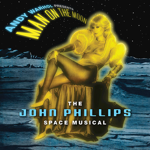 Andy Warhol Presents Man On The Moon by John Phillips